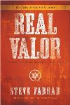 Real Valor: A Charge to Nurture and Protect Your Family, Steve Farrar, David C Cook